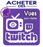 achat vues chaine twitch