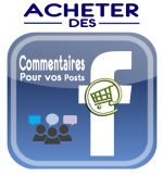 Acheter Commentaires pour vos Posts Facebook