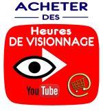 acheter des heures de visionnée YouTube