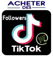 Acheter des Followers TikTok