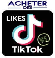 Acheter des Likes TikTok